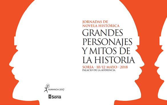 Programa II Jornadas de novela historica en Soria - Grandes personajes y mitos de la historia