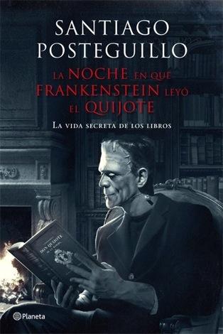 la-noche-en-que-frankenstein-leyo-el-quijote2
